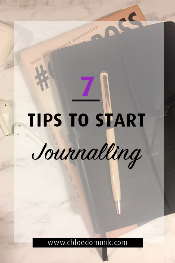 7 Tips To Start Journalling