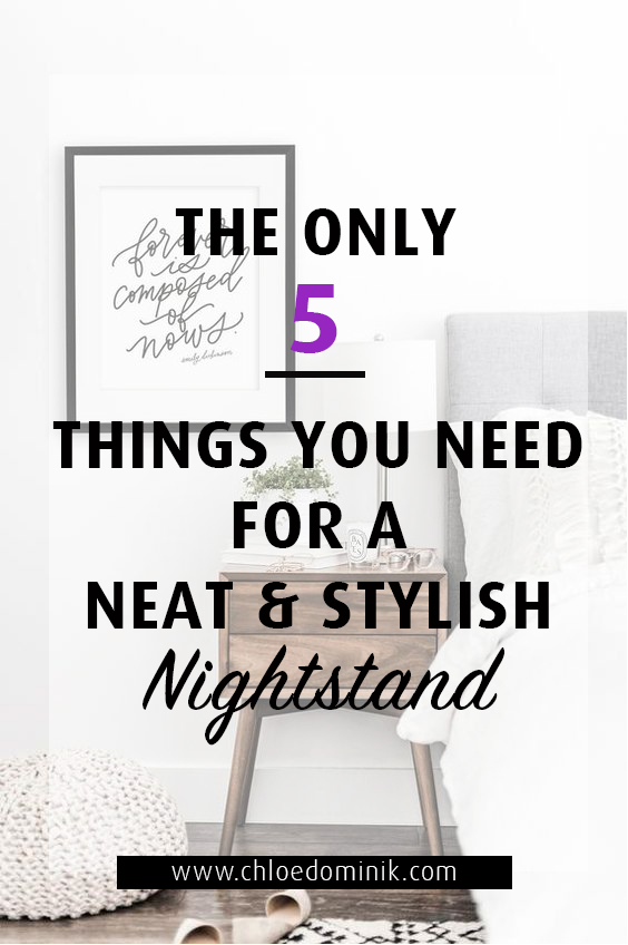 The Only 5 Things You Need For A Neat and Stylish Nightstand