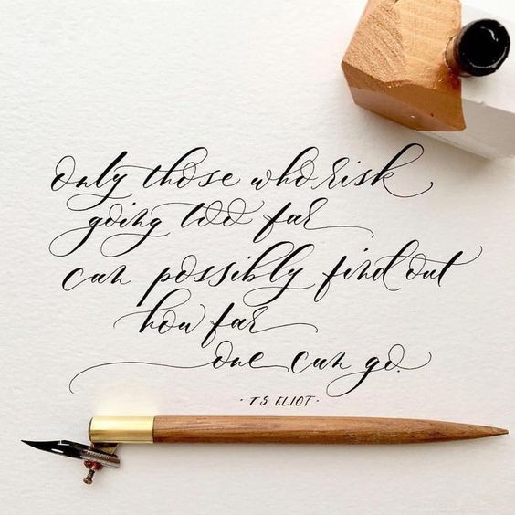 December Pinterest: Top 15 - calligraphy TS Eliot quote