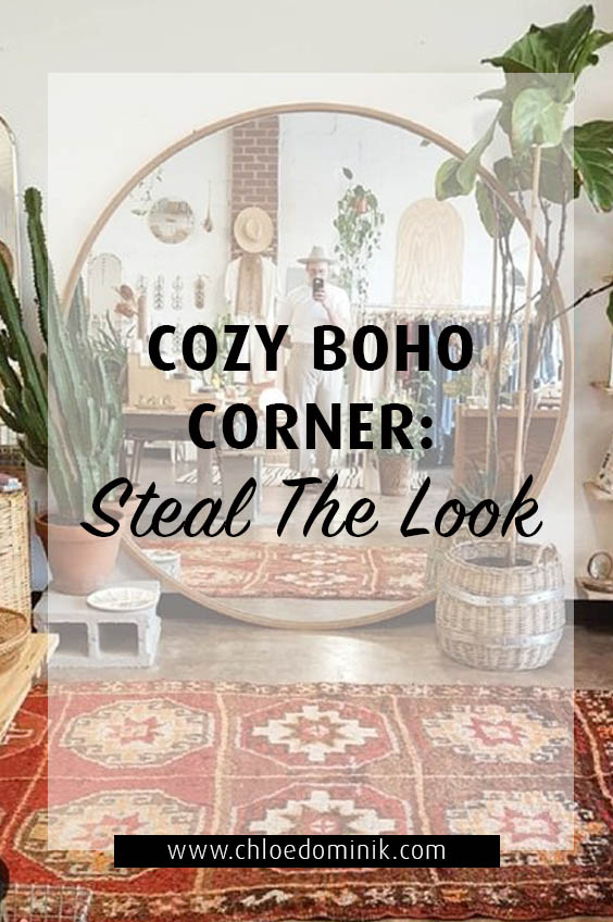 Cozy boho corner: Steal The Look