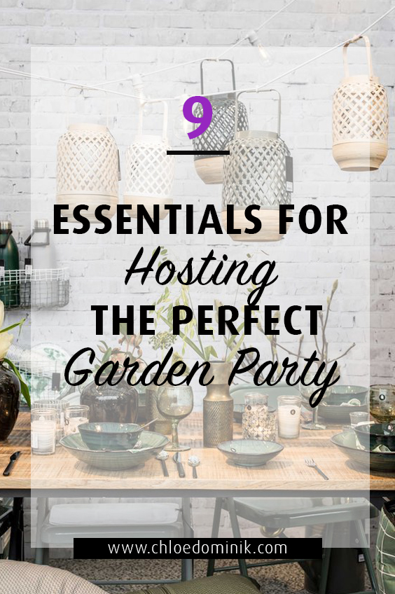 9 Essentials For Hosting The Perfect Garden Party: Summer is the time for making the most out what should hopefully be the gorgeous weather! That means more meals outside. Whether it's an intimate family garden party or hosting a bigger gathering with friends there are some essential ideas to make you garden party that much better. Making it easier for yourself and for you winning the hearts of guests as best host! @chloedominik #gardenparty #gardenpartysettings #gardenpartyideas #hostingagardenparty #gardenpartyessentials