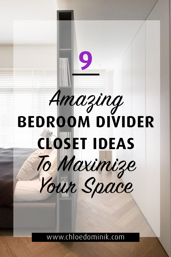 9 Amazing Bedroom Divider Closet Ideas To Maximize Your Space: Dreaming of having that walk in closet? If you have limited space you can create a great closet space within your bedroom with just a few create interior design tricks. Here are some of the best ideas for bedroom divider closet ideas. @chloedominik #bedroomdivider #bedroomdividerideas #bedroomclosetdividerideas #bedroomclosetdivider #bedroominteriorideas