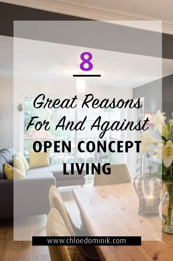 8 Great Reasons For And Against Open Concept Living: Open concept living is often the preferred home design for the interior layout of the home. Having an open concept living area gives lots of flexibility, more light and a welcoming atmosphere. Here reasons for and against the open concept layout for living room, kitchen and the dining area. @chloedominik #openconceptkitchenlivingroom #openconceptliving #openconceptlivingroomanddiningroom #openconcepthome #openconcepthomedesign