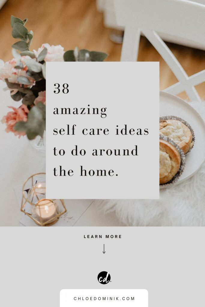 38 Amazing Self Care Ideas To Do Around The Home: With everyone spending more time at home, practising self care is becoming an important part of lives not just for self care Sunday! More so to make the most of time we have at home while we're there so here are some tips and ideas for practising health care at home. With a free self care checklist @chloedominik #selfcare #selfcarechecklist #selfcaresunday #selfcareathome #selfcareathomeideas #enjoyyourhome #freedownload #freedownloadchecklist