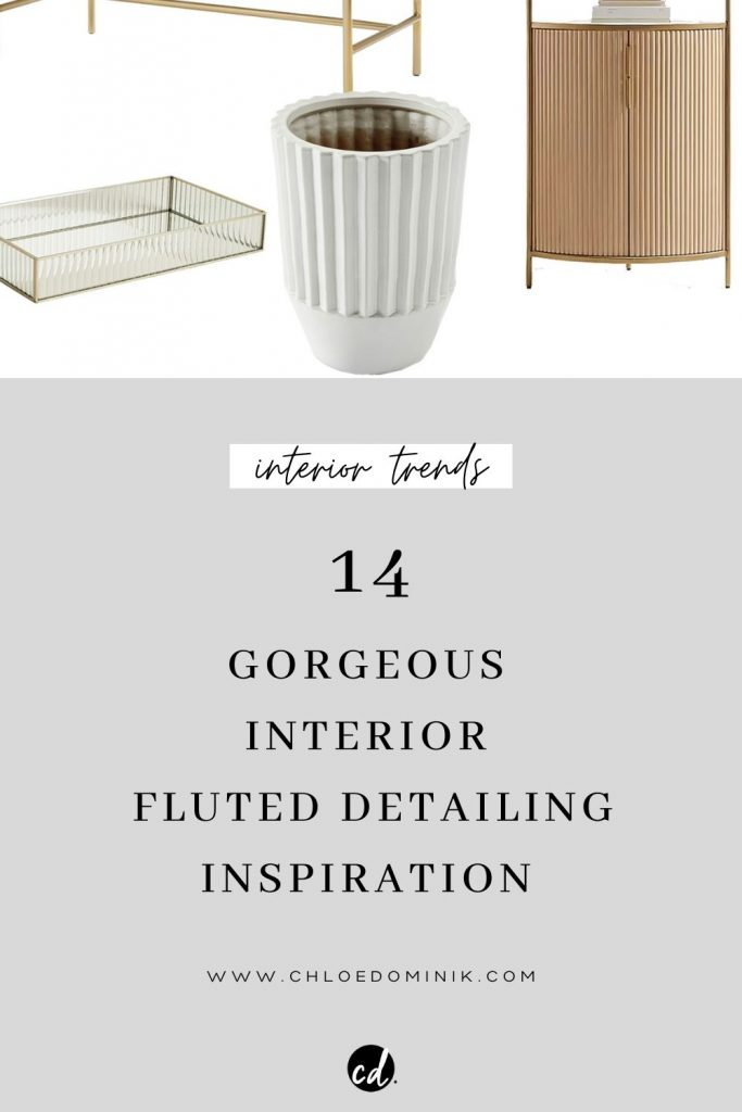 Fluted Furniture Trends