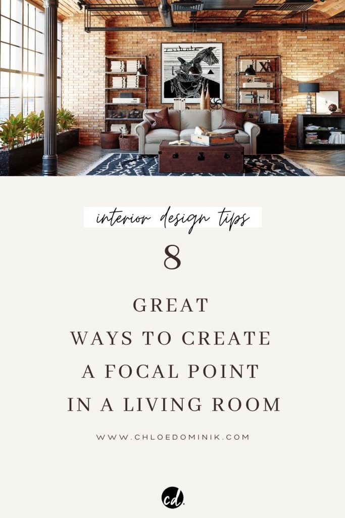 How To Create A Focal Point In Living Room